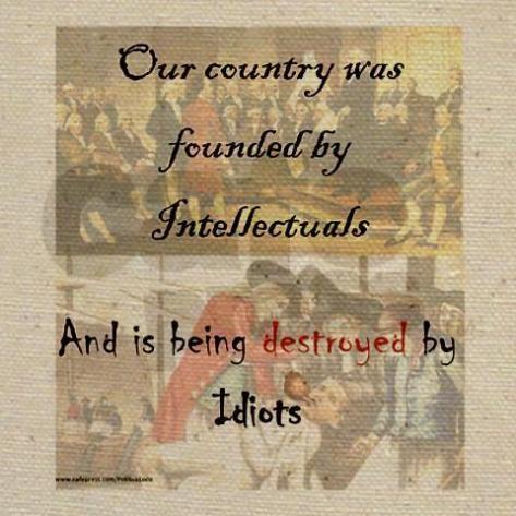 intellectuals to idiots